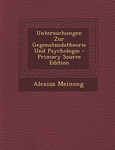 9781294603009: Untersuchungen Zur Gegenstandstheorie Und Psychologie - Primary Source Edition (German Edition)