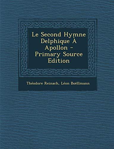 9781294605348: Le Second Hymne Delphique a Apollon - Primary Source Edition (French Edition)