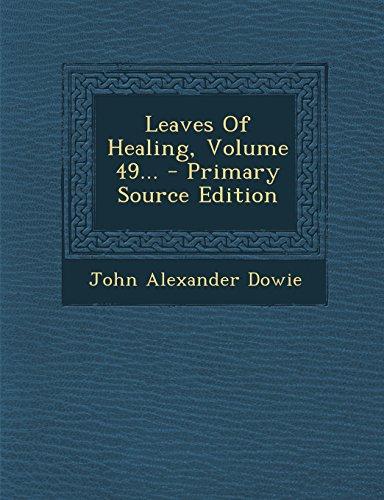 9781294621065: Leaves Of Healing, Volume 49...
