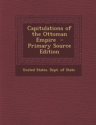9781294625209: Capitulations of the Ottoman Empire