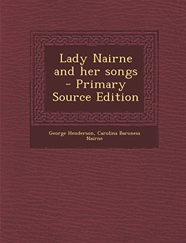 9781294625407: Lady Nairne and her songs