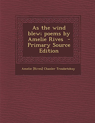 9781294628026: As the wind blew; poems by Amelie Rives