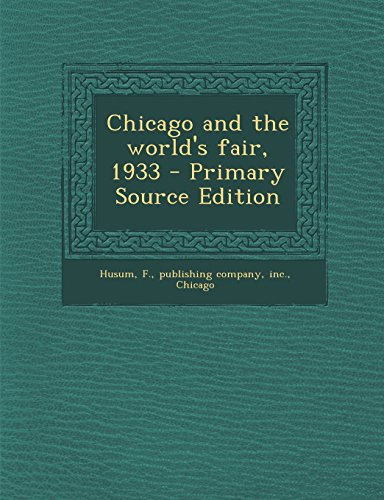 9781294632665: Chicago and the world's fair, 1933