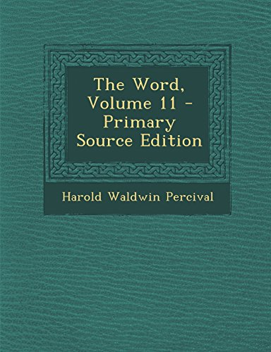 9781294648994: The Word, Volume 11 - Primary Source Edition