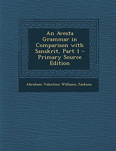 9781294652373: An Avesta Grammar in Comparison with Sanskrit, Part 1