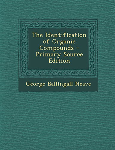 9781294656524: The Identification of Organic Compounds