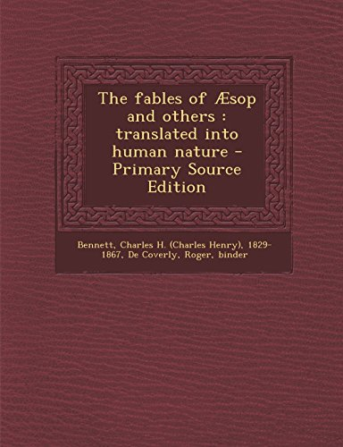 9781294656838: The fables of Æsop and others: translated into human nature