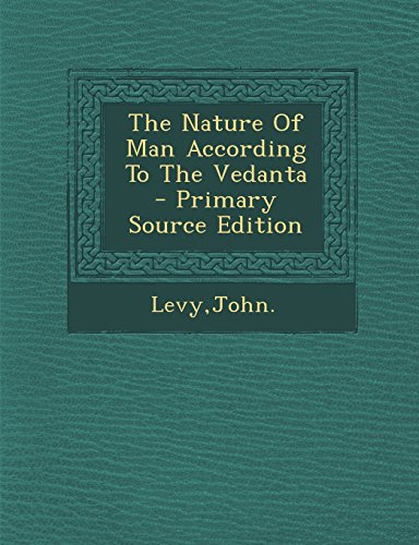 9781294658870: The Nature Of Man According To The Vedanta