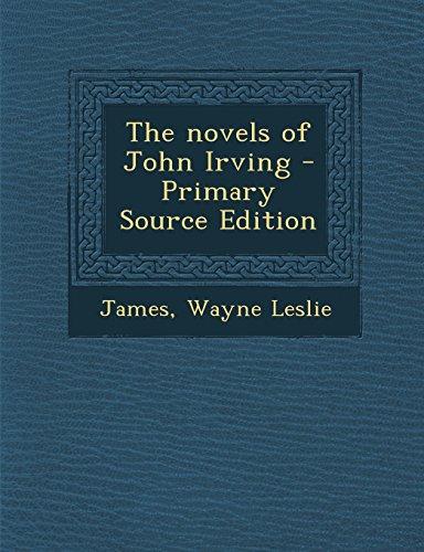 9781294659075: The novels of John Irving