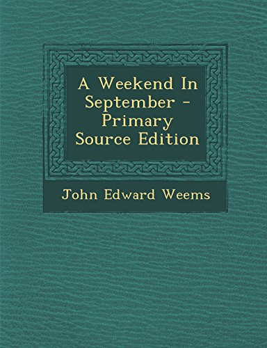 9781294659365: A Weekend in September - Primary Source Edition