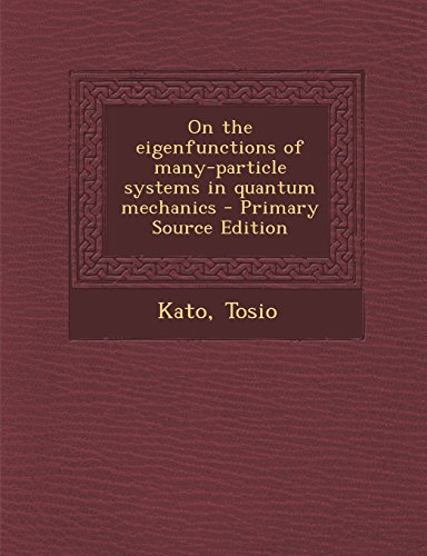 9781294659730: On the eigenfunctions of many-particle systems in quantum mechanics