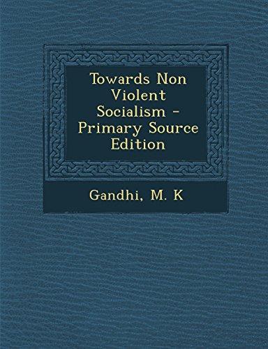 9781294661610: Towards Non Violent Socialism