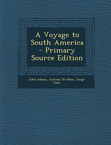 9781294665120: A Voyage to South America - Primary Source Edition