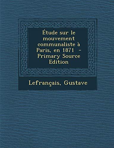 9781294668930: Étude sur le mouvement communaliste à Paris, en 1871 (French Edition)