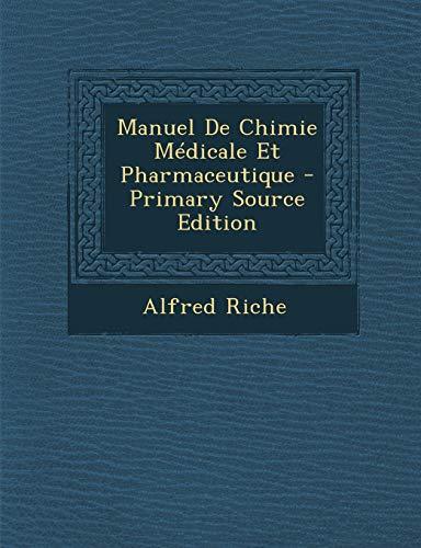 9781294672791: Manuel de Chimie Medicale Et Pharmaceutique