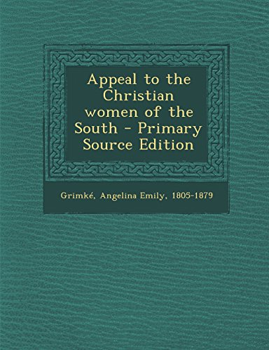 9781294673576: Appeal to the Christian women of the South