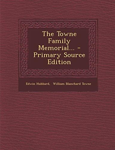 9781294676515: The Towne Family Memorial...