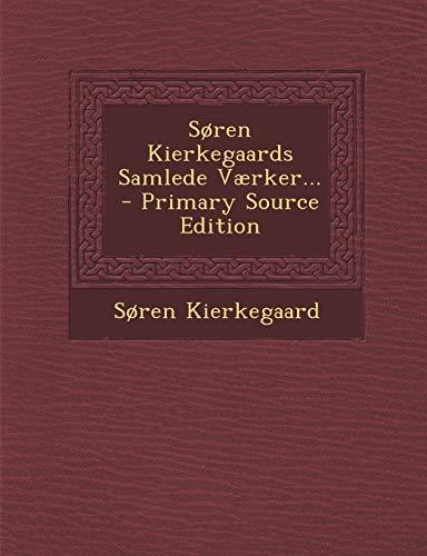 9781294676812: Søren Kierkegaards Samlede Værker... (Danish Edition)