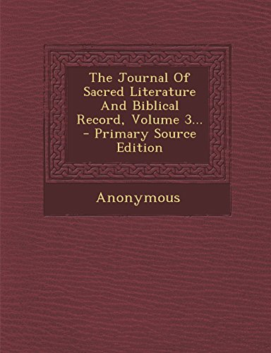 9781294677550: The Journal Of Sacred Literature And Biblical Record, Volume 3...