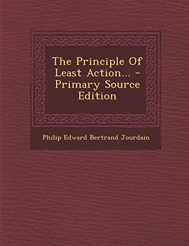 9781294678267: The Principle of Least Action... - Primary Source Edition
