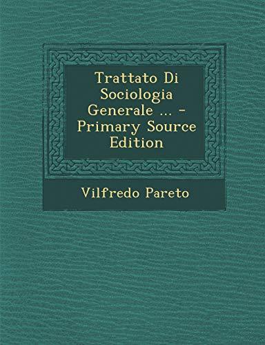 9781294680116: Trattato Di Sociologia Generale ...