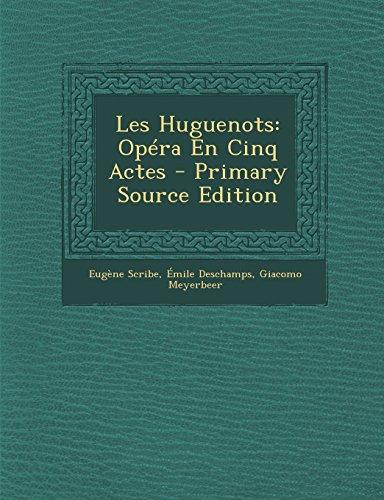 9781294684619: Les Huguenots: Opéra En Cinq Actes (French Edition)