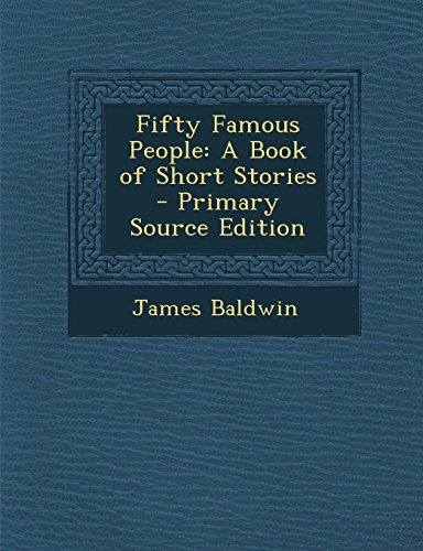 9781294690986: Fifty Famous People: A Book of Short Stories