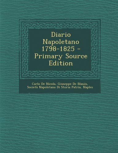 9781294691648: Diario Napoletano 1798-1825 (Italian Edition)