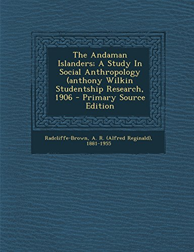 9781294694403: The Andaman Islanders; A Study In Social Anthropology (anthony Wilkin Studentship Research, 1906