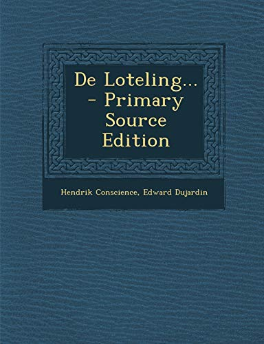 9781294694991: de Loteling... - Primary Source Edition (Dutch Edition)