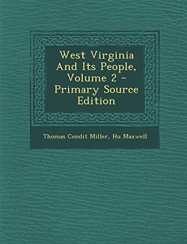 9781294695653: West Virginia And Its People, Volume 2