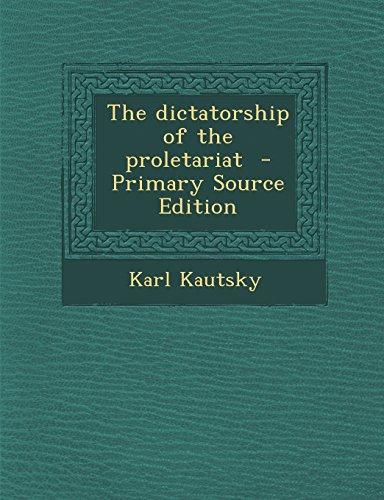9781294699637: The dictatorship of the proletariat
