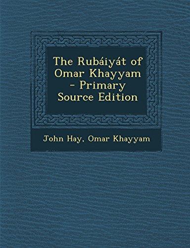 9781294699941: The Rubaiyat of Omar Khayyam - Primary Source Edition