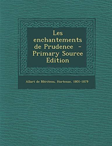 9781294700456: Les Enchantements de Prudence