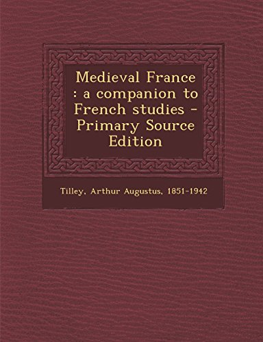 9781294702252: Medieval France: a companion to French studies