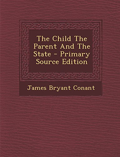9781294707592: The Child The Parent And The State