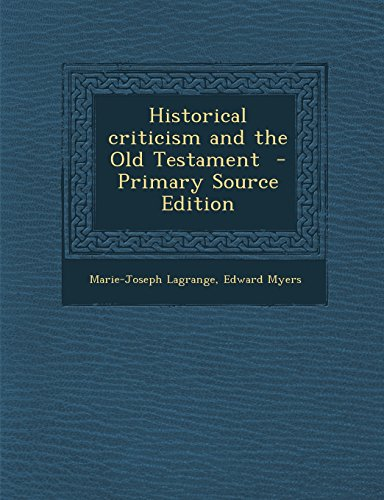 9781294712244: Historical criticism and the Old Testament