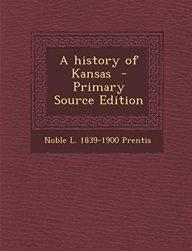9781294712398: A history of Kansas