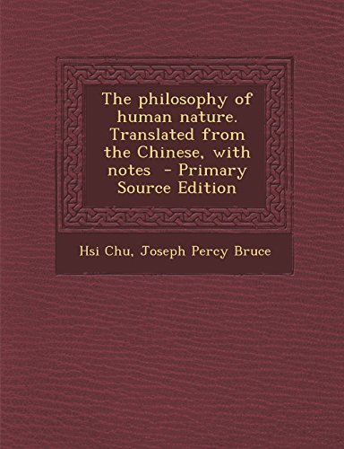 9781294713487: The philosophy of human nature. Translated from the Chinese, with notes
