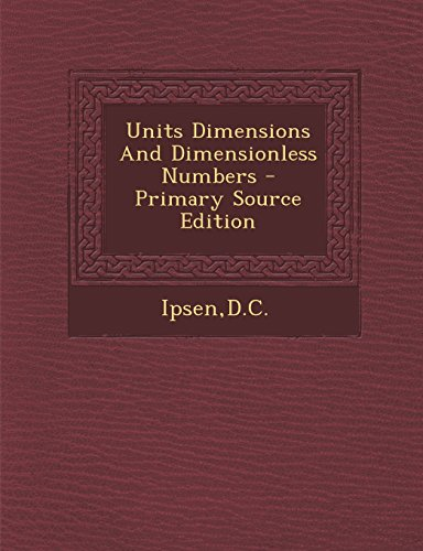 9781294723486: Units Dimensions And Dimensionless Numbers
