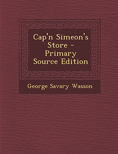 9781294723684: Cap'n Simeon's Store
