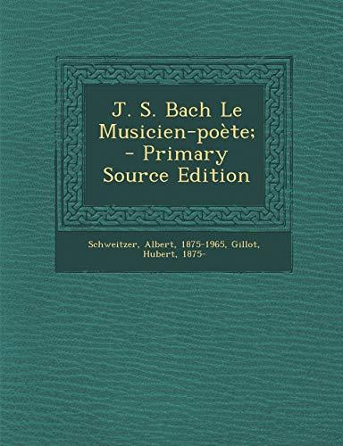 9781294726364: J. S. Bach Le Musicien-poète; (French Edition)