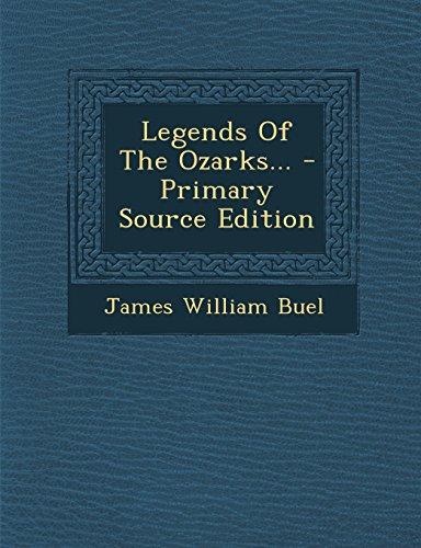 9781294730538: Legends Of The Ozarks...