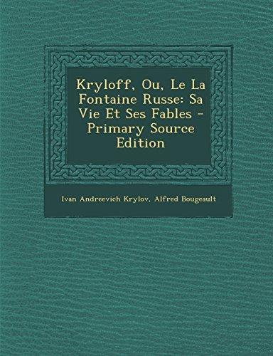 9781294736318: Kryloff, Ou, Le La Fontaine Russe: Sa Vie Et Ses Fables