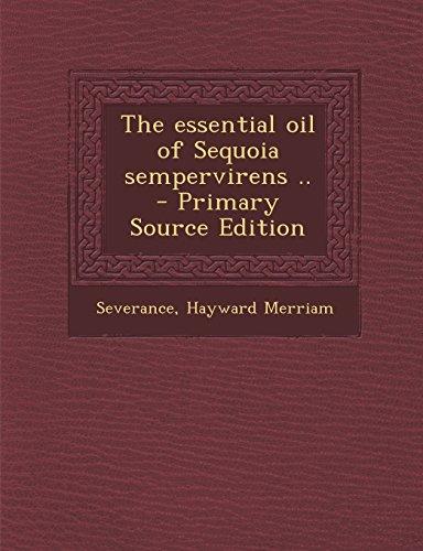 9781294744252: The essential oil of Sequoia sempervirens ..