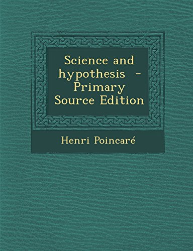 9781294750352: Science and Hypothesis - Primary Source Edition