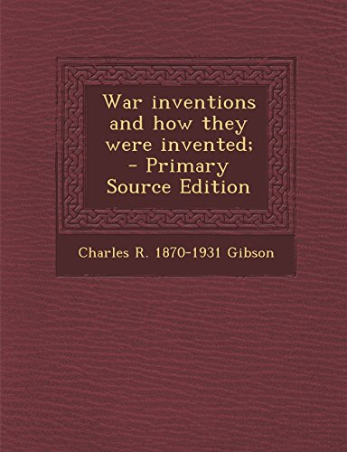9781294752943: War inventions and how they were invented;