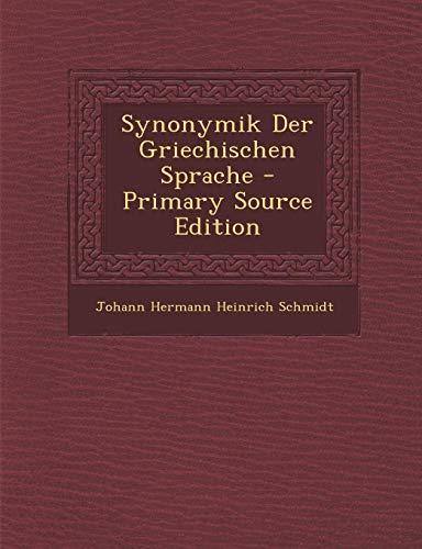 9781294754527: Synonymik Der Griechischen Sprache (German Edition)