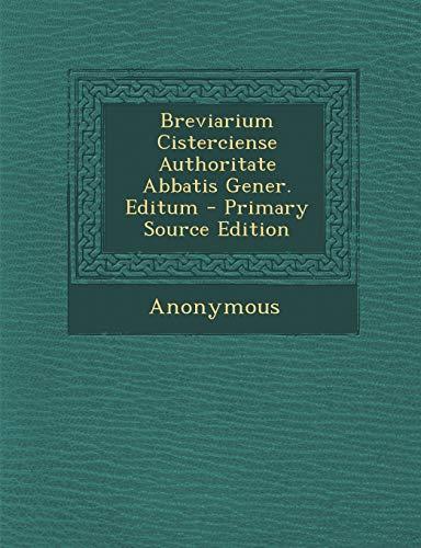 9781294760498: Breviarium Cisterciense Authoritate Abbatis Gener. Editum