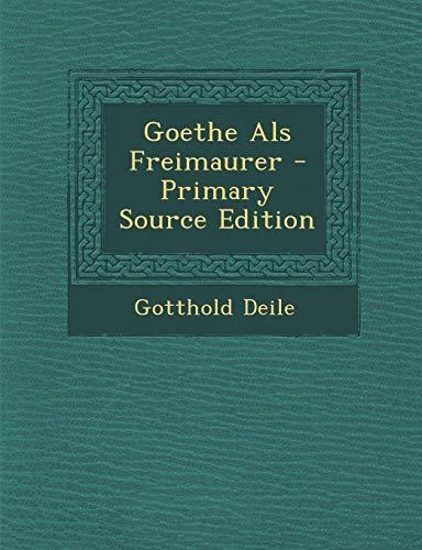 9781294765271: Goethe Als Freimaurer
